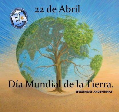 22 de Abril. Día Internacional de la Tierra.