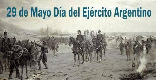 29 de Mayo  Día del Ejército Argentino