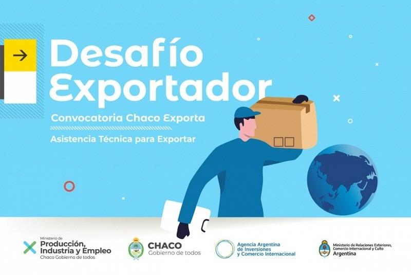 El Gobierno ofrece asistencia técnica a pymes chaqueñas a través del programa Desafío Exportador