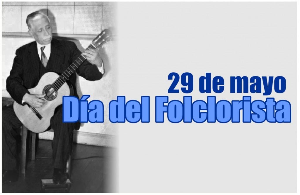 29 de Mayo: se celebra hoy el Día Nacional del Folklorista