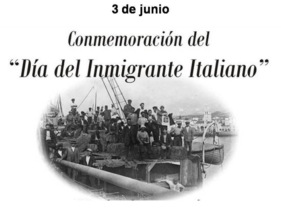 3 de JUNIO DIA DEL INMIGRANTE ITALIANO EN ARGENTINA.