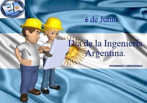 6 de Junio. Día de la Ingeniería Argentina
