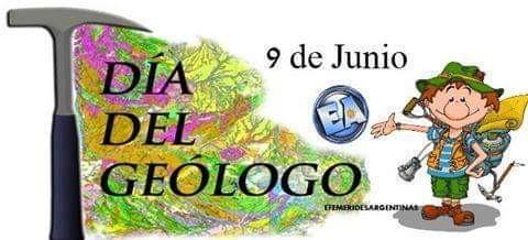 9 de Junio DIA DEL GEOLOGO.