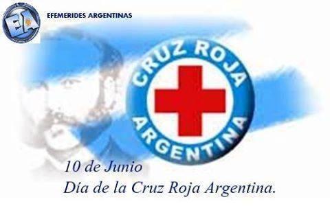 10 de Junio  Día de la Cruz Roja Argentina