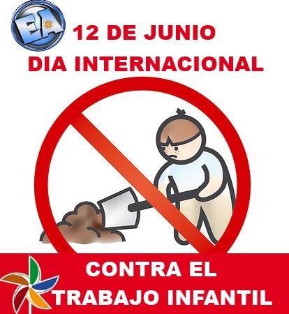 12 de Junio Día Mundial contra el Trabajo Infantil