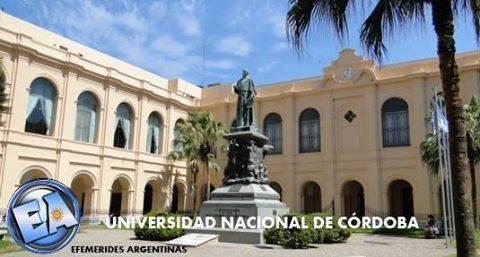 19 de Junio En el año 1613 se funda la Universidad Nacional de Córdoba.