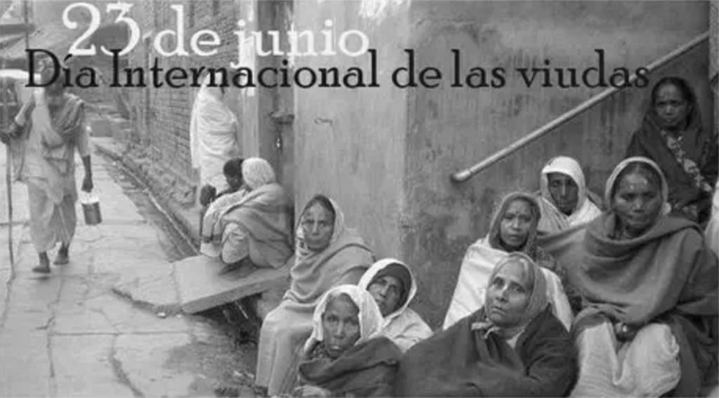 23 de Junio DIA INTERNACIONAL DE LAS VIUDAS.