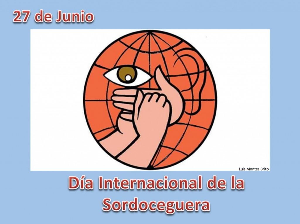 27 DE JUNIO DIA MUNDIAL DE LA SORDOCEGUERA.