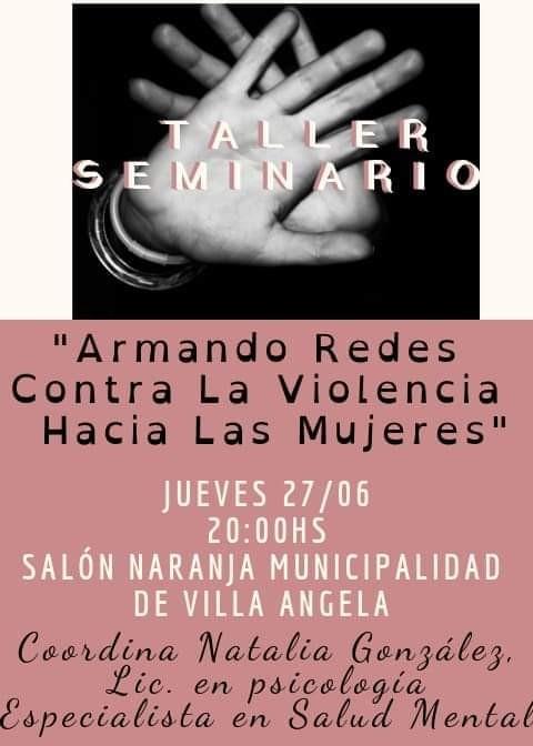 LIC. NATALIA GONZALEZ: TALLER SEMINARIO - ARMANDO REDES CONTRA LA VIOLENCIA HACIA LAS MUJERES