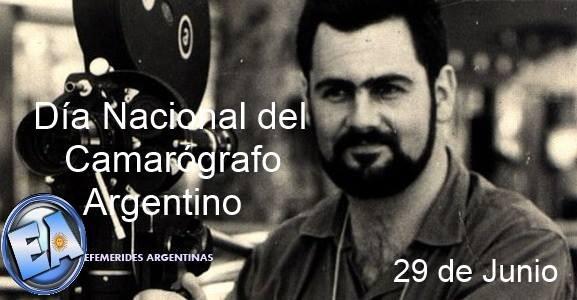 29 DE JUNIO Día Nacional del Camarógrafo Argentino