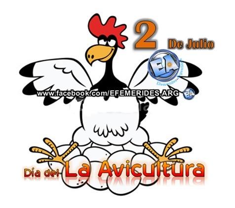 2 DE JULIO DIA NACIONAL DE LA AVICULTURA.