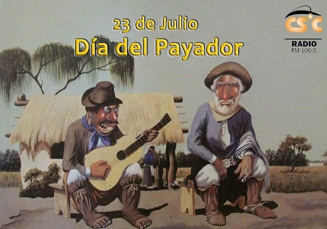 23 DE JULIO DIA NACIONAL DEL PAYADOR.