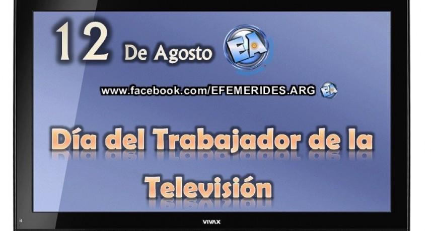12 DE AGOSTO DIA DEL TRABAJADOR DE TELEVISION