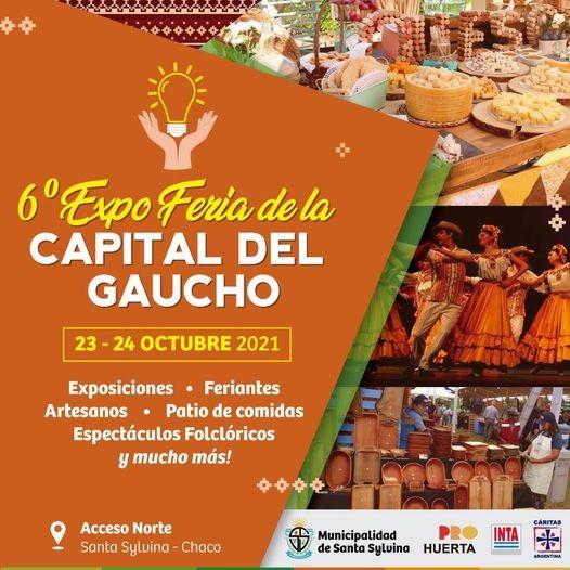 Santa Sylvina: Invita a la 6° EXPO FERIA DE LA CAPITAL DEL GAUCHO